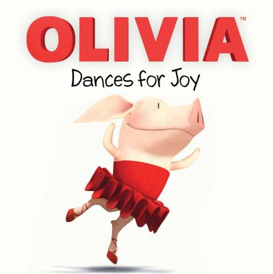 Cover image for Olivia dances for joy