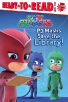 Cover image for PJ Masks save the library!