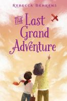 Cover image for The last grand adventure