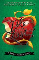 Cover image for The Isle of the Lost : a Descendants novel