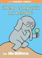 Cover image for ¿Debo compartir mi helado?