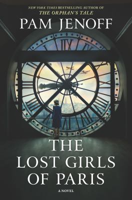 Cover image for The lost girls of Paris / Pam Jenoff.
