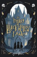 Cover image for The mystery of Black Hollow Lane