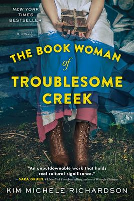 Cover image for The book woman of Troublesome Creek / Kim Michele Richardson.