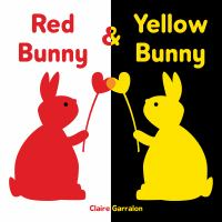 Cover image for Red bunny & yellow bunny