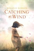 Cover image for Catching the wind