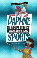 Cover image for Daphne definitely doesn't do sports