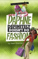 Cover image for Daphne definitely doesn't do fashion