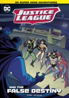 Cover image for Justice League and the false destiny