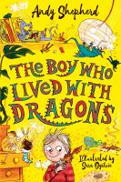 Cover image for The boy who lived with dragons