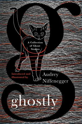 Cover image for Ghostly : a collection of ghost stories