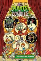 Cover image for Plants vs. zombies. Greatest show unearthed