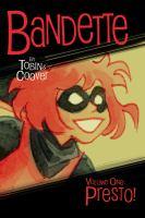 Cover image for Bandette. volume 1, Presto!