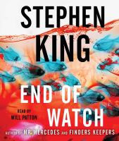 Cover image for End of watch [sound recording (book on CD)] : a novel