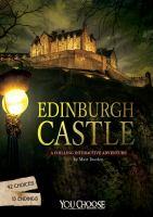 Cover image for Edinburgh Castle : a chilling interactive adventure