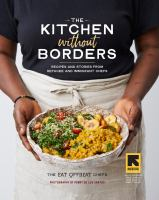 Cover image for The kitchen without borders : recipes and stories from refugee and immigrant chefs