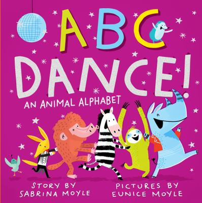 Cover image for ABC dance! : an animal alphabet
