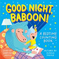 Cover image for Good night, Baboon! : a bedtime counting book