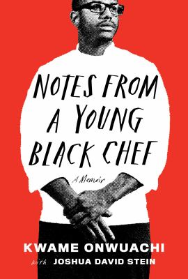Cover image for Notes from a young Black chef : a memoir