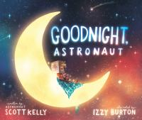 Cover image for Goodnight, astronaut