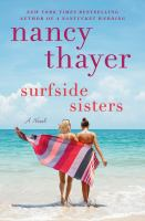 Cover image for Surfside sisters / Nancy Thayer.