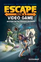 Cover image for Escape from a video game . Mystery on the Starship Crusader