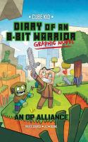 Cover image for Diary of an 8-bit warrior graphic novel. 1, An OP alliance