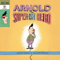 Cover image for Arnold the super-ish hero