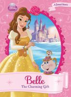 Cover image for Belle : the charming gift