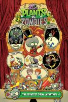 Cover image for Plants vs. zombies. The greatest show unearthed, #1