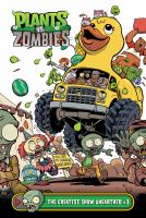 Cover image for Plants vs. zombies. The greatest show unearthed, #3