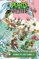 Cover image for Plants vs. zombies. Rumble at Lake Gumbo. #1