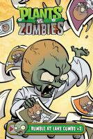 Cover image for Plants vs. zombies. Rumble at Lake Gumbo. #2