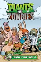 Cover image for Plants vs. zombies. Rumble at Lake Gumbo. #3