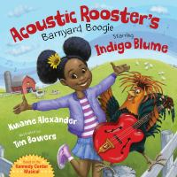Cover image for Acoustic Rooster's Barnyard Boogie starring Indigo Blume