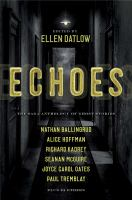 Cover image for Echoes : the Saga anthology of ghost stories