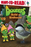 Cover image for Doozers build a birdhouse