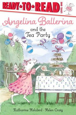 Cover image for Angelina Ballerina and the tea party