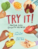 Cover image for Try it! : how Frieda Caplan changed the way we eat