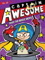Cover image for Captain Awesome says the magic word