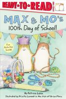 Cover image for Max & Mo's 100th day of school