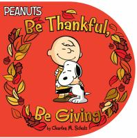 Cover image for Be thankful, be giving