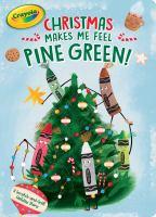 Cover image for Christmas makes me feel pine green!
