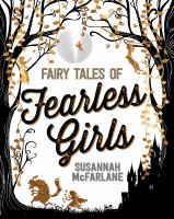 Cover image for Fairy tales of fearless girls
