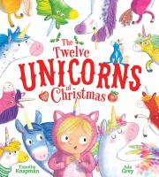 Cover image for The twelve unicorns of Christmas