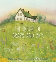 Cover image for The house of grass and sky
