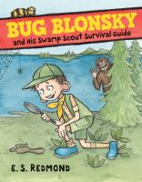 Cover image for Bug Blonsky and his Swamp Scout survival guide