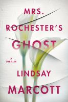 Cover image for Mrs. Rochester's ghost : a thriller