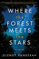 Cover image for Where the forest meets the stars