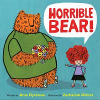 Cover image for Horrible bear!